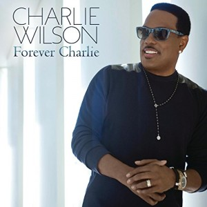 CharlieWilson_ForeverCharlieCover