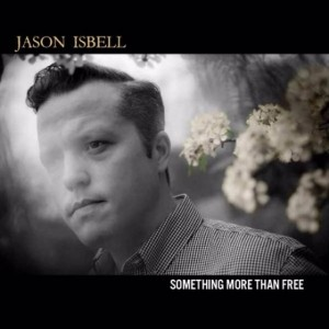 jason-isbell-something-more-than-free-(Front)