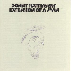donny_hathaway_-_extension_of_a_man