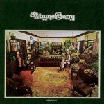 新旧お宝アルバム!#140「Home At Last」Wayne Berry (1974)