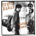 新旧お宝アルバム!#154「Guitar Town」Steve Earle (1986)