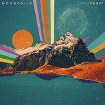 新旧お宝アルバム!#161「Little Ghost」Moonchild (2019)