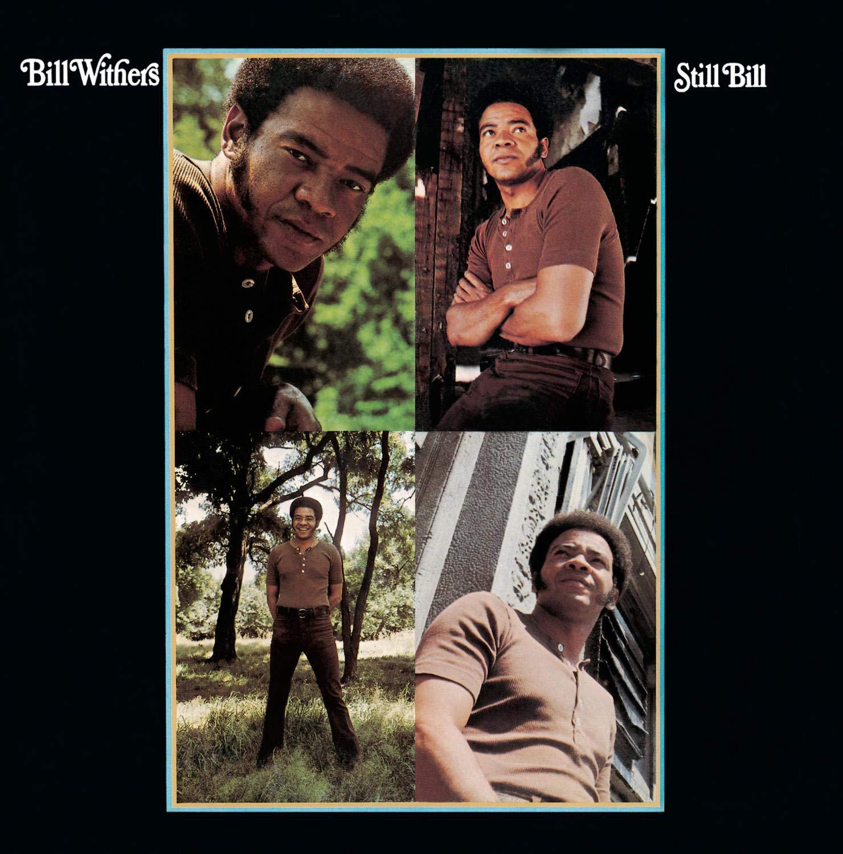 新旧お宝アルバム! #177「Still Bill」Bill Withers (1972)