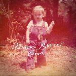 新旧お宝アルバム!#181「Blood」Allison Moorer (2019)