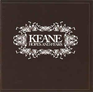 新旧お宝アルバム!#184「Hopes And Fears」Keane (2004)
