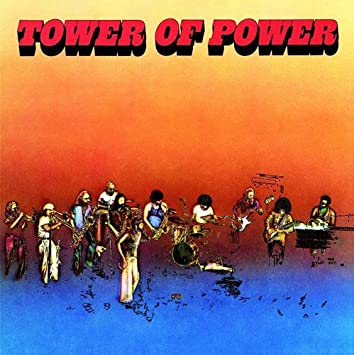 新旧お宝アルバム!#191「Tower Of Power」Tower Of Power (1973)