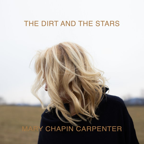 新旧お宝アルバム!#194「The Dirt And The Stars」Mary Chapin Carpenter (2020)